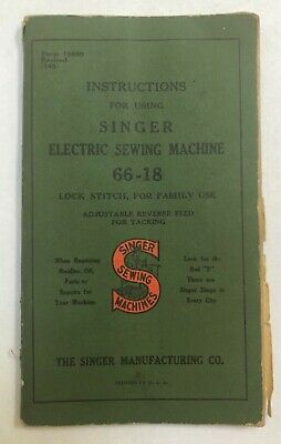 Vintage Instruction Manual Singer Electric Sewing Machine 66-18 / 1940's