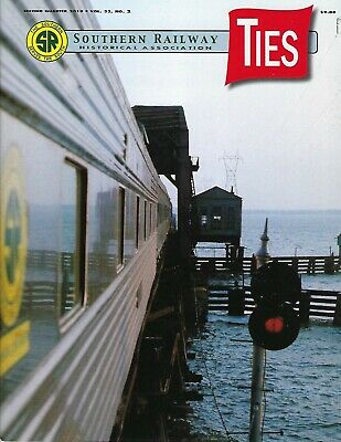 TIES: 2nd Qtr 2019 issue of the SOUTHERN RAILWAY Historical Association (NEW)