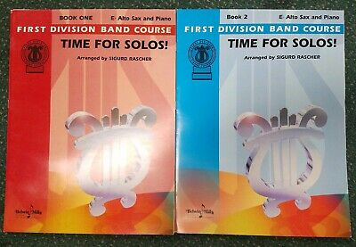 FIRST DIVISION BAND COURSE Time For Solos for Eb ALTO SAX & Piano BOOK 1 & 2