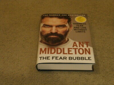 Ant Middleton: The Fear Bubble: Vf/Vf Signed Uk First Edition Hardcover 1/1