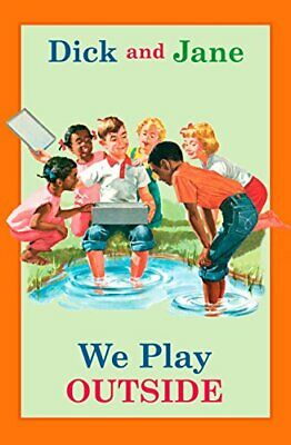 NEW - Dick and Jane: We Play Outside by Grosset & Dunlap