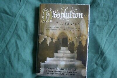 C J Sansom - Dissolution 1St Uk H/C Edition Signed By Author