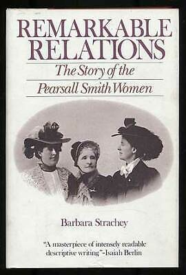 Barbara STRACHEY / Remarkable Relations The Story of the Pearsall Smith 1st 1982