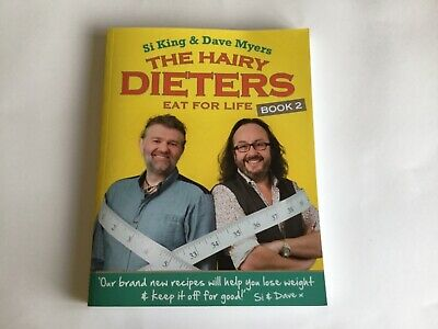 The Hairy Dieters Eat for Life: How to Love Food, Lose Weight and Keep it Off...