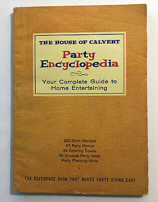 Vintage HOUSE OF CALVERT Party Encyclopedia 1960 Drink Recipes Party Menus