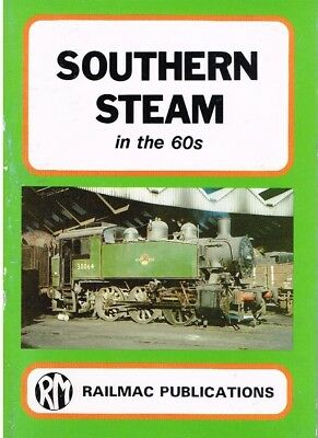 SOUTHERN STEAM IN THE 60s