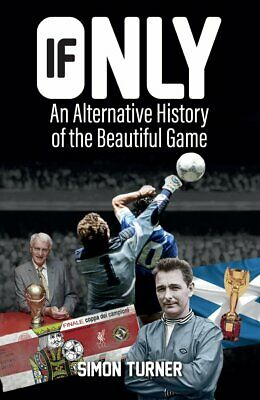 If Only: An Alternative History of the Beautiful, Excellent, Books, mon000015551