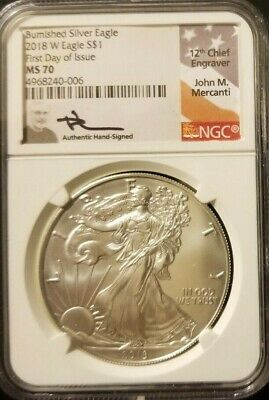 2018 W Burnished Silver Eagle Ngc Ms 70 Fdoi Mercanti Signed White Core Low Pop