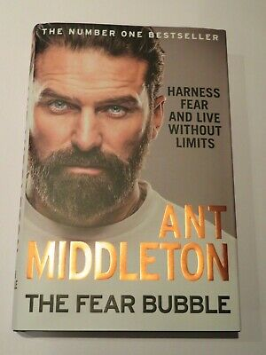 Ant Middleton - Signed Book Hardback - The Fear Bubble  SAS Who Dares Wins L@@K