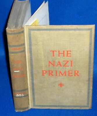 THE NAZI PRIMER Childs 1938 Handbook for Hitler Youth 1st English Edition?