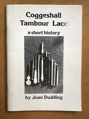 Coggeshall Tambour Lace Bobbin LACEMAKING A Short History Booklet Jean Dudding