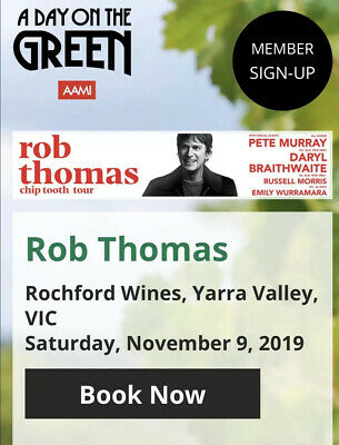 4 x GA Rob Thomas A Day On The Green tickets - Rochford Winery, Yarra Valley Vic