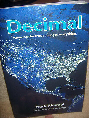 2 Ufo Autographed Book's ( Decimal #2 / Trillion #1 ) By Mark Kimmel