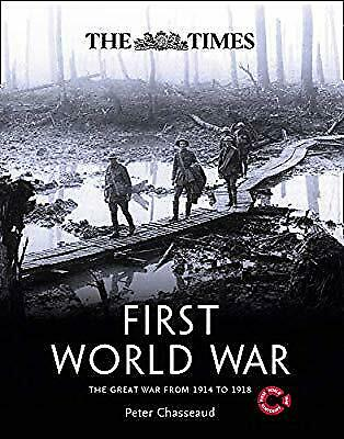 The Times First World War, Chasseaud, Peter & The Imperial War Museum, Used; Goo