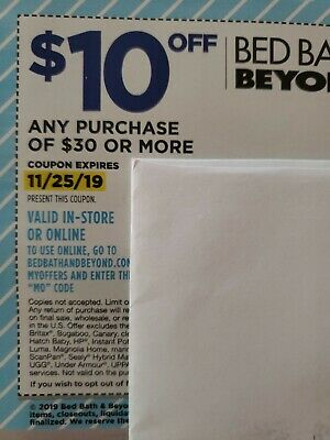(10) coupons Bed Bath Beyond $10 off any purchase of $30 or more Exp. 11/25/19