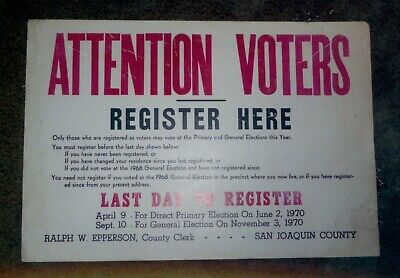 April 9, 1970 San Joaquin County, California Voter Last Day Registration Sign