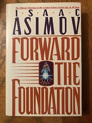 Forward the Foundation by Isaac Asimov (1993, Hardcover, Dust Jacket)