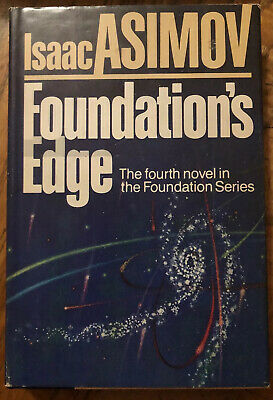 Foundation's Edge by Isaac Asimov (1982, Hardcover)