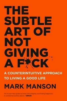The Subtle Art of Not Giving a F*ck by Mark Manson PDF