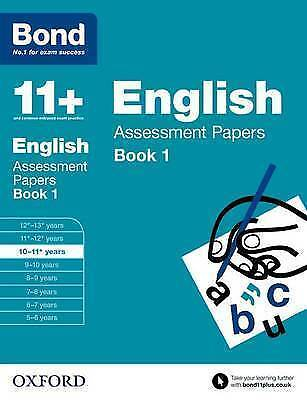 NEW Bond 11+: English Assessment Papers: 10-11+ years Book 1
