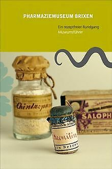 Pharmaziemuseum Brixen. Ein rezeptfreier Rundgan... | Book | condition very good