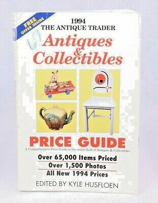 Good+! Antiques & Collectibles Price Guide: Edited by Kyle Husfloen (1933 PB)