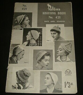 VINTAGE 1940s PATONS  KNITTING BOOK - # 421 - HATS & SCARVES