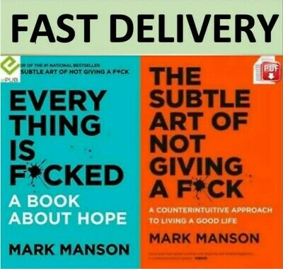 The Subtle Art Of Not Giving a F*ck + Everything is F*cked - PDF & EPUB