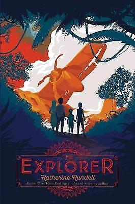 The Explorer by Rundell, Katherine