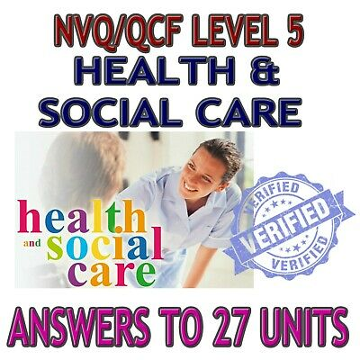 NVQ QCF Level 5 Diploma Health Social Care Adults Answers Guidance *27 UNITS*