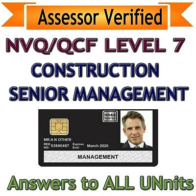 NVQ LEVEL 7 Construction Senior Management Answers 2019 ** Assessor Verified **