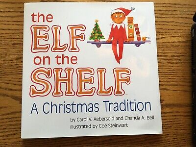 The Elf on the Shelf a Christmas Tradition Boy Chanda Bell Hardcover book only