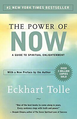 The Power of Now: A Guide to Spiritual Enlightenment by Eckhart Tolle [P.D.F]