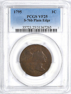 1795 Plain Edge Early Copper Flowing Hair Large Cent ( S-76b ) 1C - PCGS VF25 -