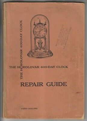 1954 Booklet - The Horolovar 400-Day Clock Repair Guide - Bronxville New York
