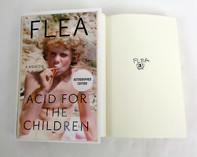 Flea RHCP Signed Autograph Acid for the Children Hardcover 1st Edition Book COA