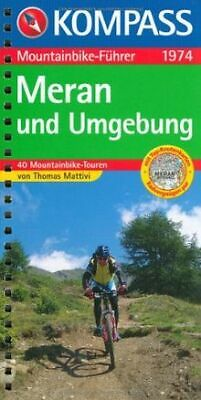 Meran und Umgebung. Mountainbike-Führer: 40 Moun... | Book | condition very good