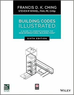 Building Codes Illustrated: A Guide to Understanding the 2018 International B...