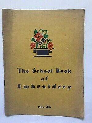 VINTAGE the school book of embroidery booklet c1935 J&P Coats Ltd great britain