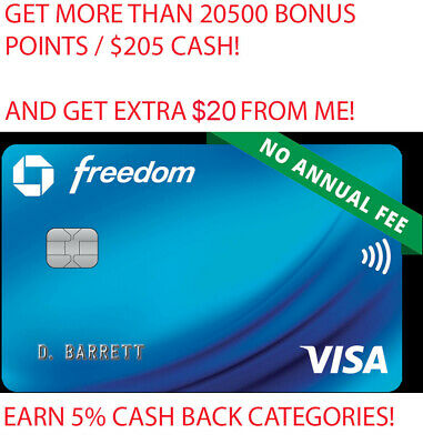 20500 Points/$205+$30+5% Cash Back Categories Chase Freedom Credit Card Referral