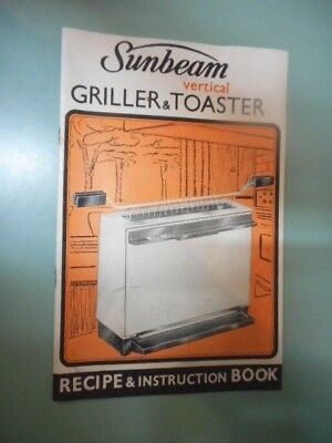 ORIGINAL INSTRUCTION BOOK FOR SUNBEAM VERTICAL GRILLER  + TOASTER.   1972. vgc