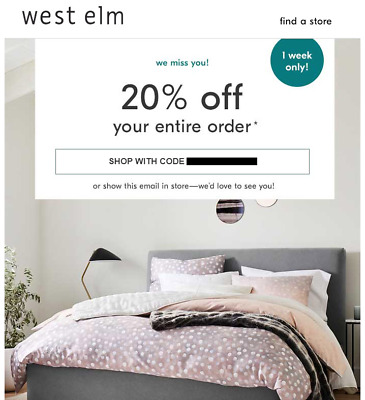 20% Off WEST ELM Entire Order (exp. 12/29/19)                       not 10 15 25