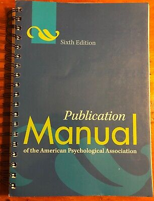 Publication Manual of American Psychological Association APA 6th Ed