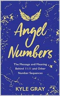 Angel Numbers by Kyle Gray (NEW)