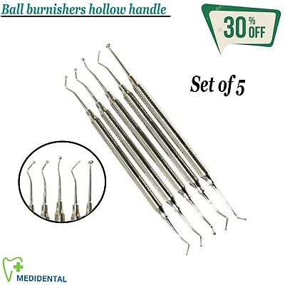 RESTORATIVE Composite Filling Instruments Ball Burnishers (Hollow Handle) 5-PCs