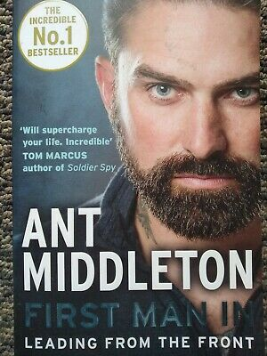 First Man In by Ant Middleton, paperback