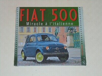 Livre Fiat 500 Miracle A L Italienne Editions Etai Neuf
