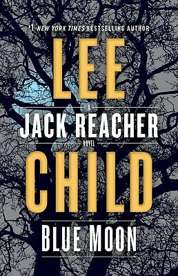 BLUE MOON (Jack Reacher) by Lee Child (2019, Hardcover, First Edition)