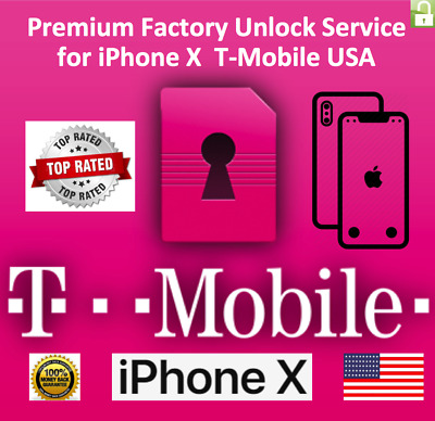 T-Mobile iPhone X 100% PREMIUM FACTORY UNLOCK SERVICE FAST