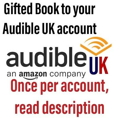 X1 Audible UK Book Gifted To Your Account Any Price Credit *Read Description*